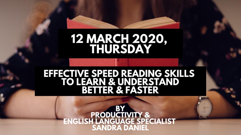 Effective Speed Reading Skills To Learn Understand Better Faster 12 March 2020 Thursday Business Communication Asia Business Communication Studio Singapore